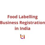 Food Labelling Business Registration in India